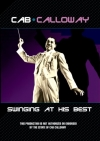 Cab Calloway: Swinging at His Best